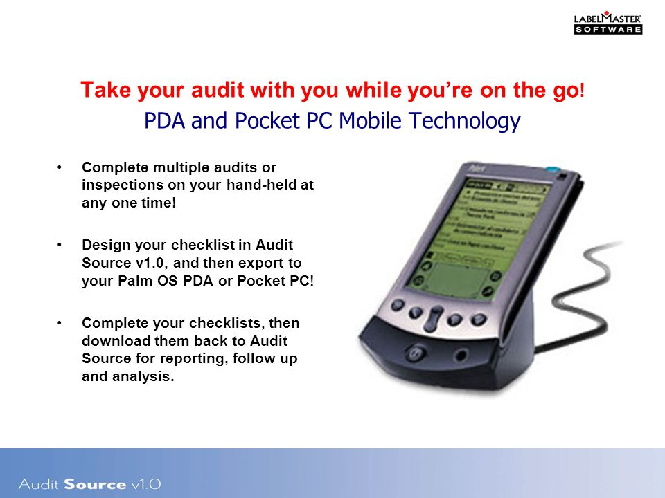 Take your audit with you while you're on the go .
