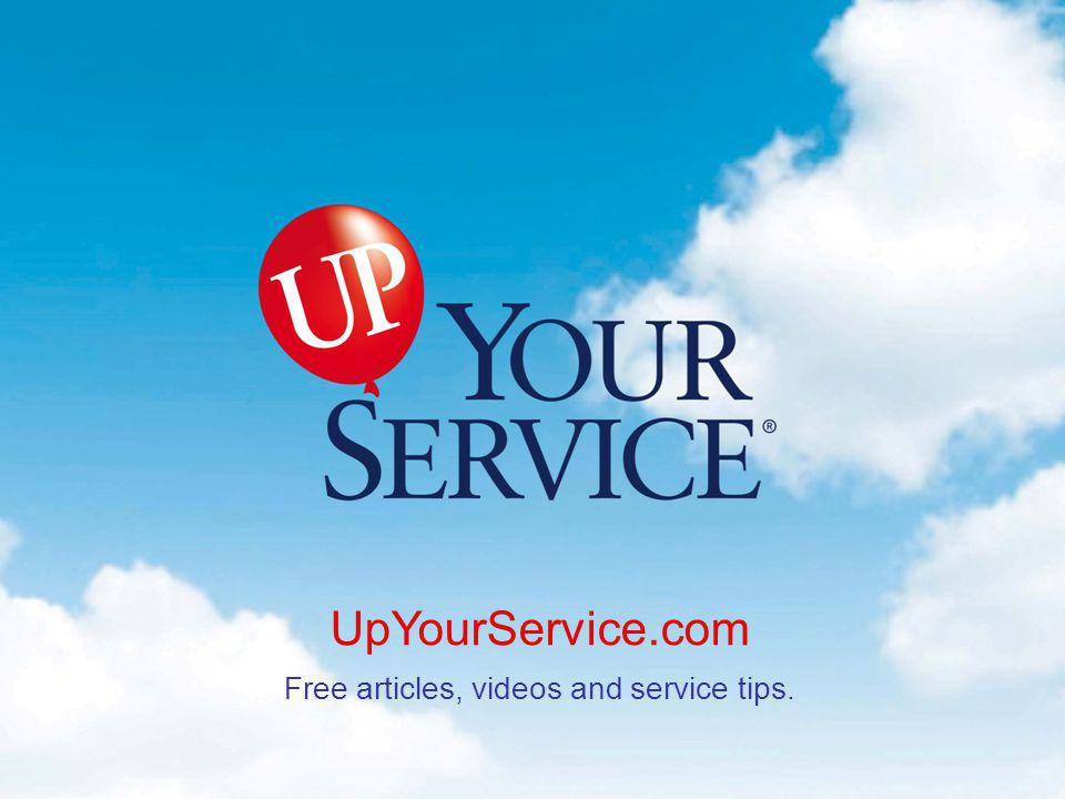Up the Loyalty Ladder UpYourService.com When the alarm bell rings, you d better realize the customer expects more than he did the day before.