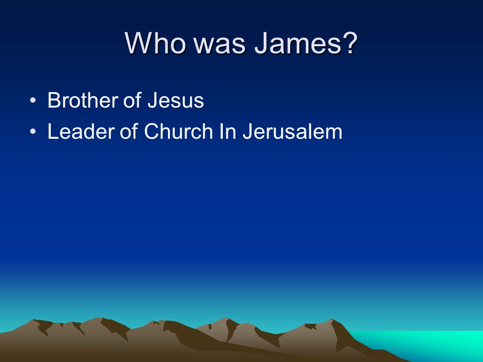 Who was James Brother of Jesus Leader of Church In Jerusalem