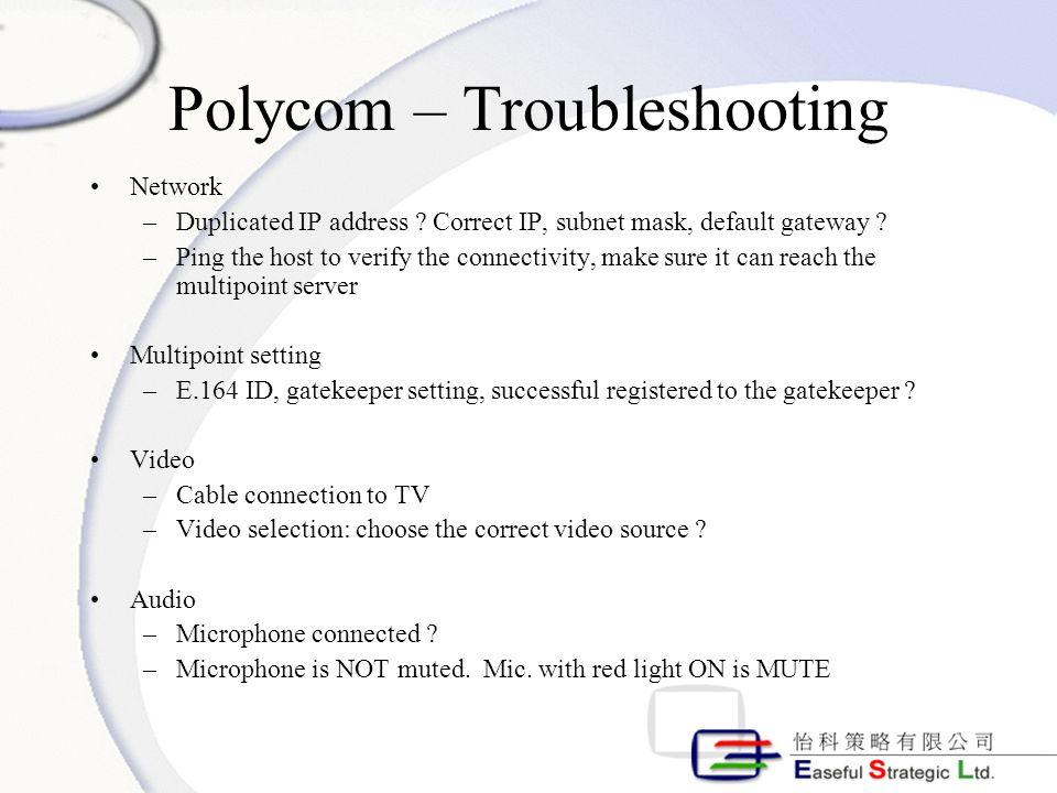Polycom – Troubleshooting Network –Duplicated IP address .