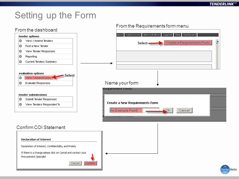 Setting up the Form From the dashboard From the Requirements form menu Name your form Confirm COI Statement