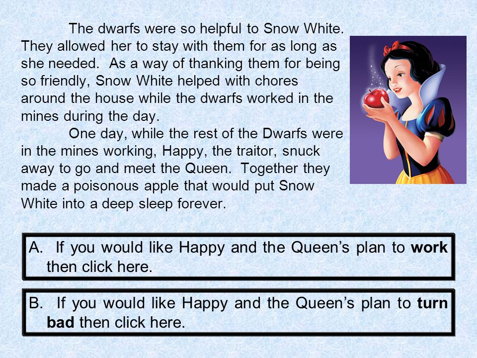 One day, while Snow White was doing the Seven Dwarf's daily laundry, she came across a beautiful carpet.