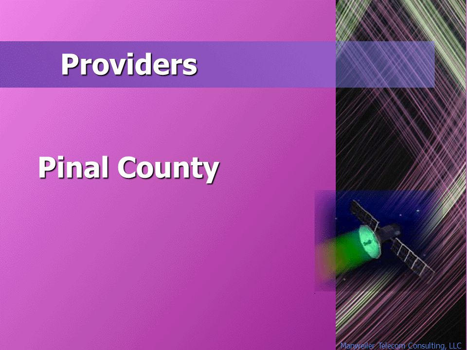 Manweiler Telecom Consulting, LLC Providers Pinal County