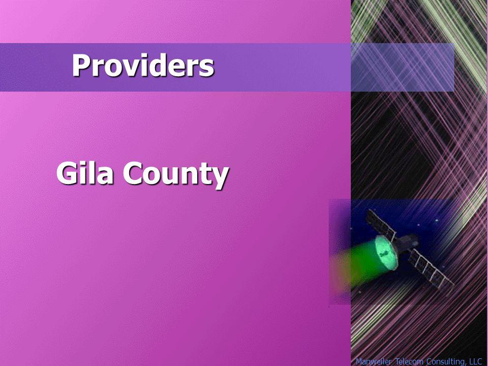 Manweiler Telecom Consulting, LLC Providers Gila County