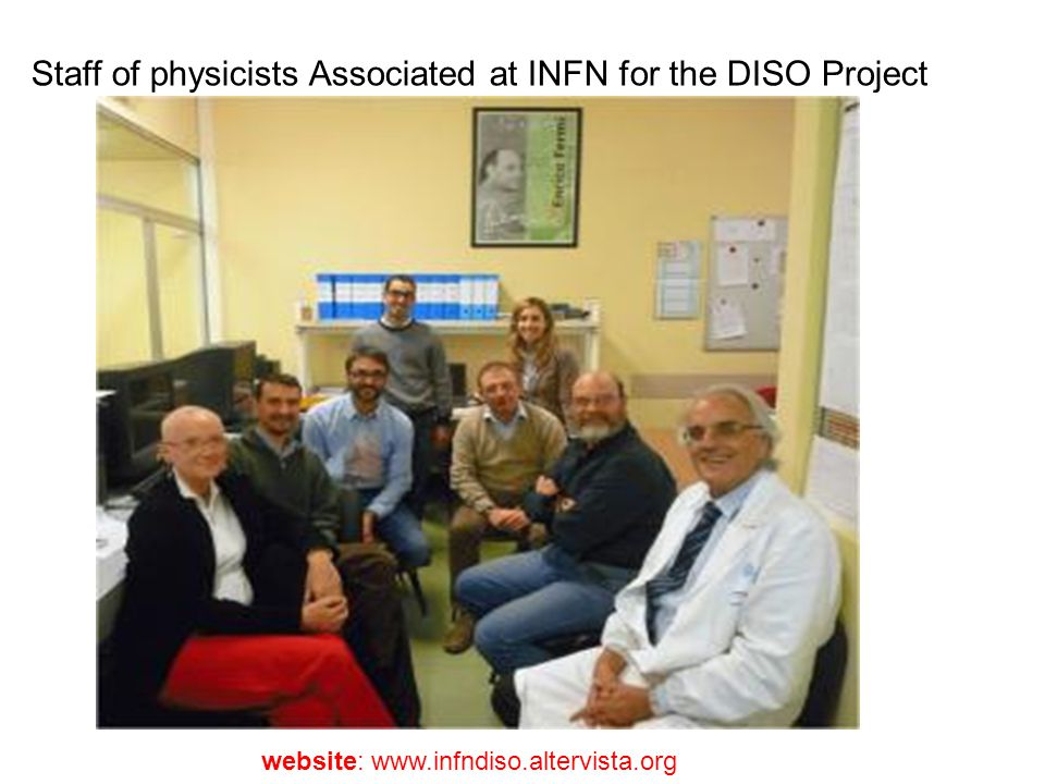 Staff of physicists Associated at INFN for the DISO Project website: www.infndiso.altervista.org omme