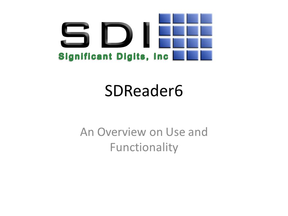 SDReader6 An Overview on Use and Functionality