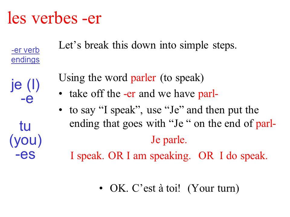 les verbes -er Let's break this down into simple steps.