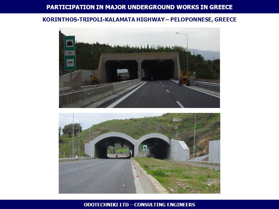 ODOTECHNIKI LTD – CONSULTING ENGINEERS KORINTHOS-TRIPOLI-KALAMATA HIGHWAY – PELOPONNESE, GREECE PARTICIPATION IN MAJOR UNDERGROUND WORKS IN GREECE
