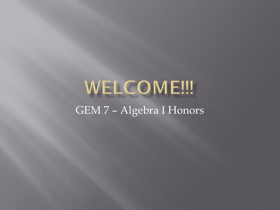 GEM 7 – Algebra I Honors
