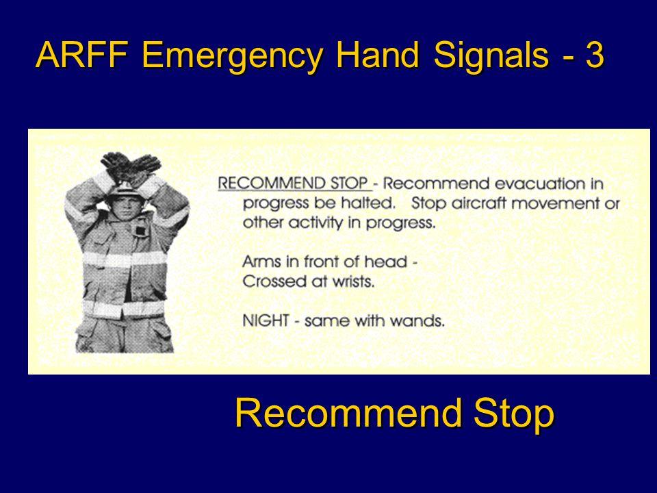 Recommend Evacuation ARFF Emergency Hand Signals - 2
