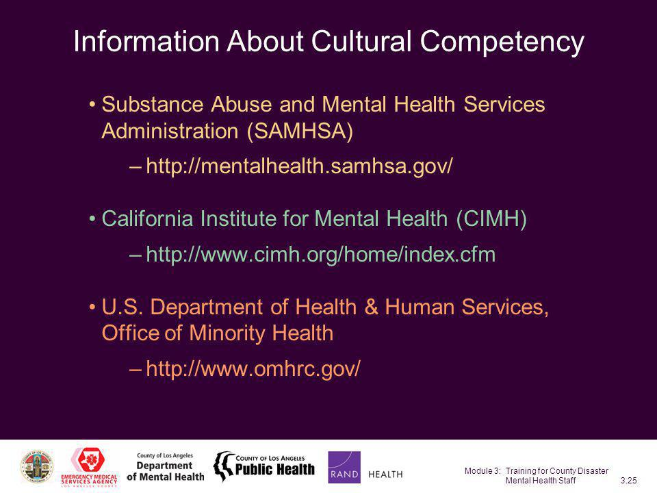 Module 3: Training for County Disaster Mental Health Staff3.25 Information About Cultural Competency Substance Abuse and Mental Health Services Admini