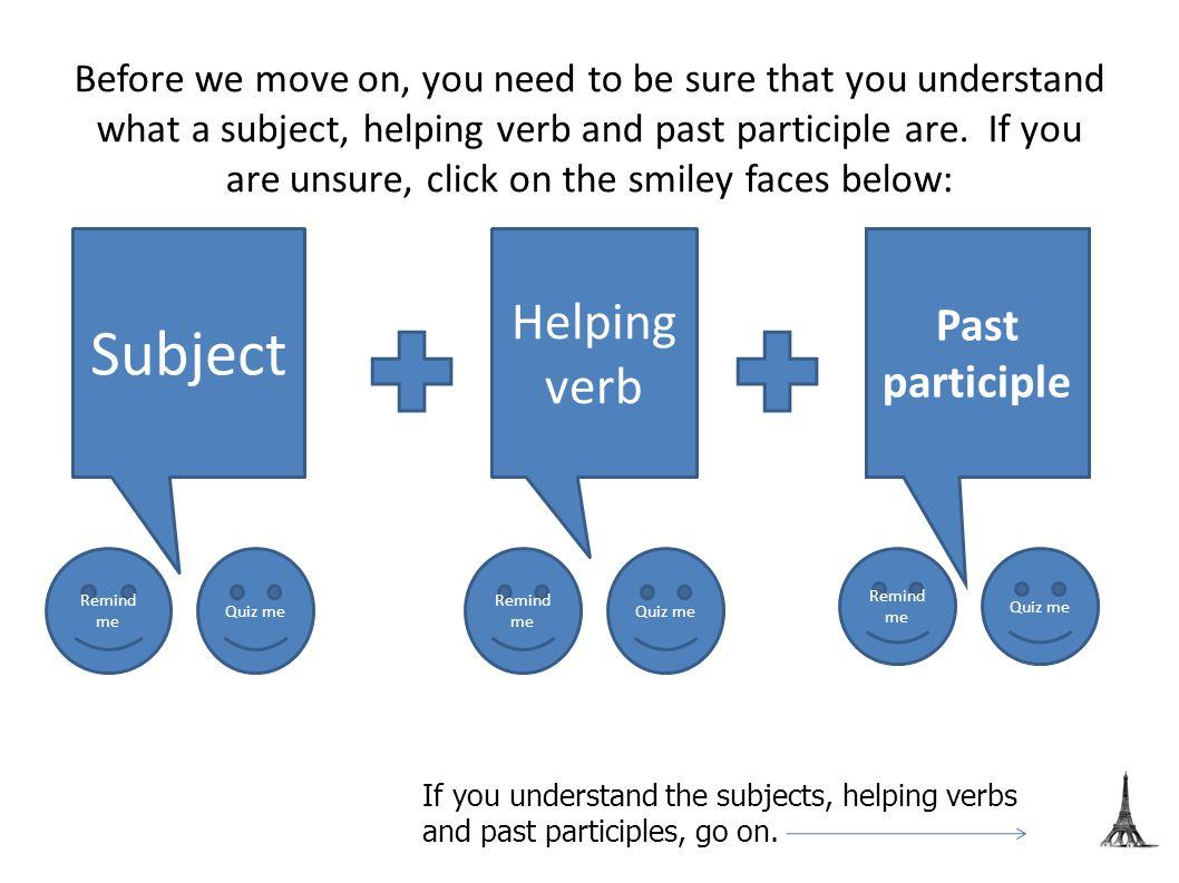FORMING REGULAR PAST PARTICIPLES of 're' verbs For verbs ending in 're', remove the 're' and add 'u' – so… Vendre Vendu Fondre Fondu Répondre Répondu BACK TO PRACTICE QUIZ