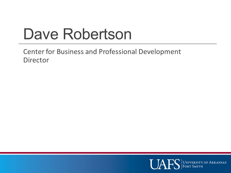 Dave Robertson Center for Business and Professional Development Director