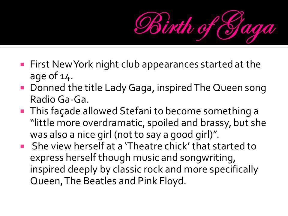  First New York night club appearances started at the age of 14.