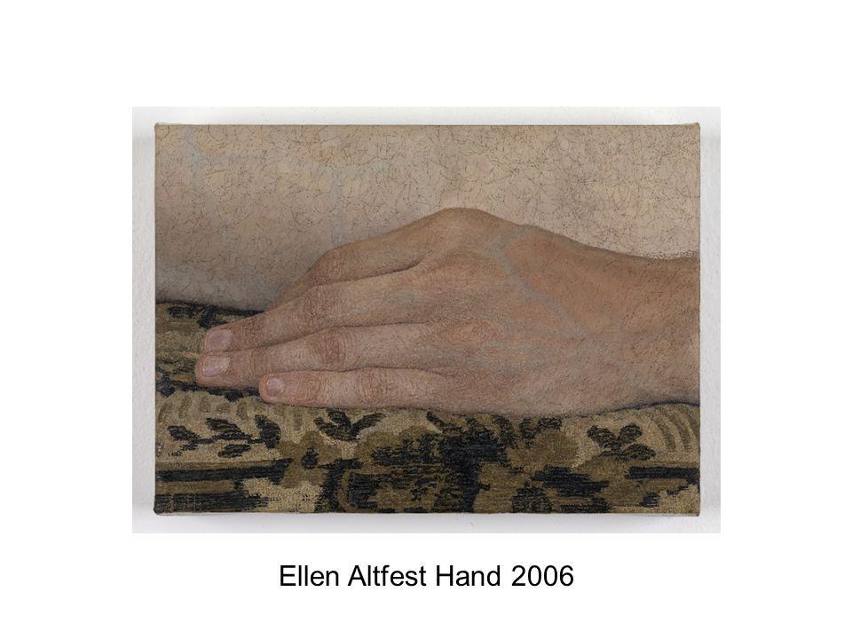 Ellen Altfest Hand 2006