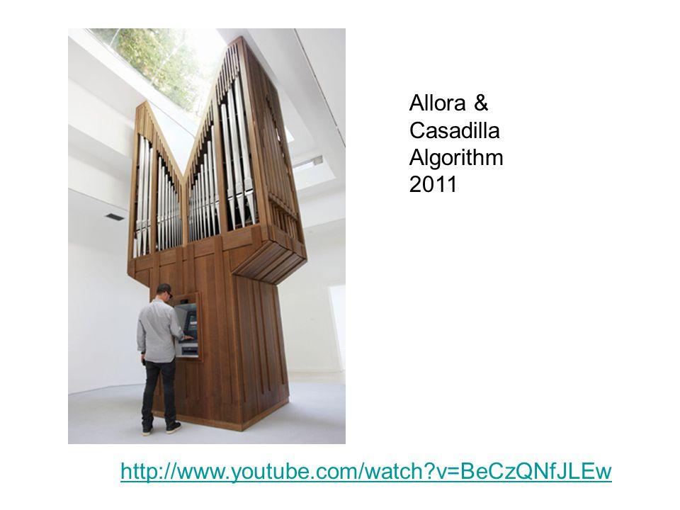 Allora & Casadilla Algorithm 2011 http://www.youtube.com/watch?v=BeCzQNfJLEw