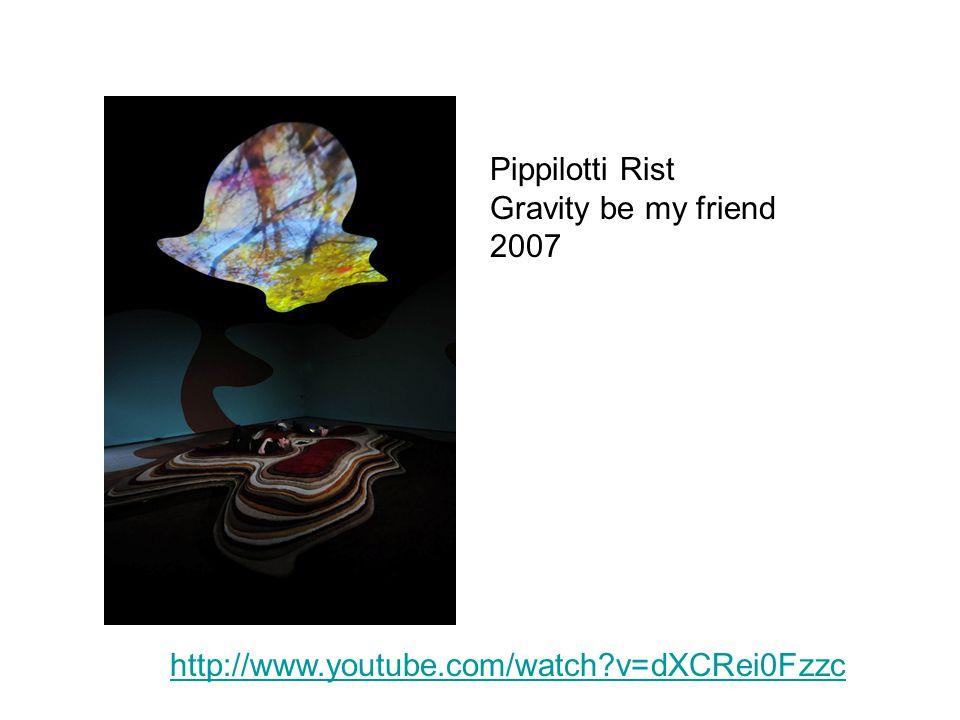 Pippilotti Rist Gravity be my friend 2007 http://www.youtube.com/watch?v=dXCRei0Fzzc