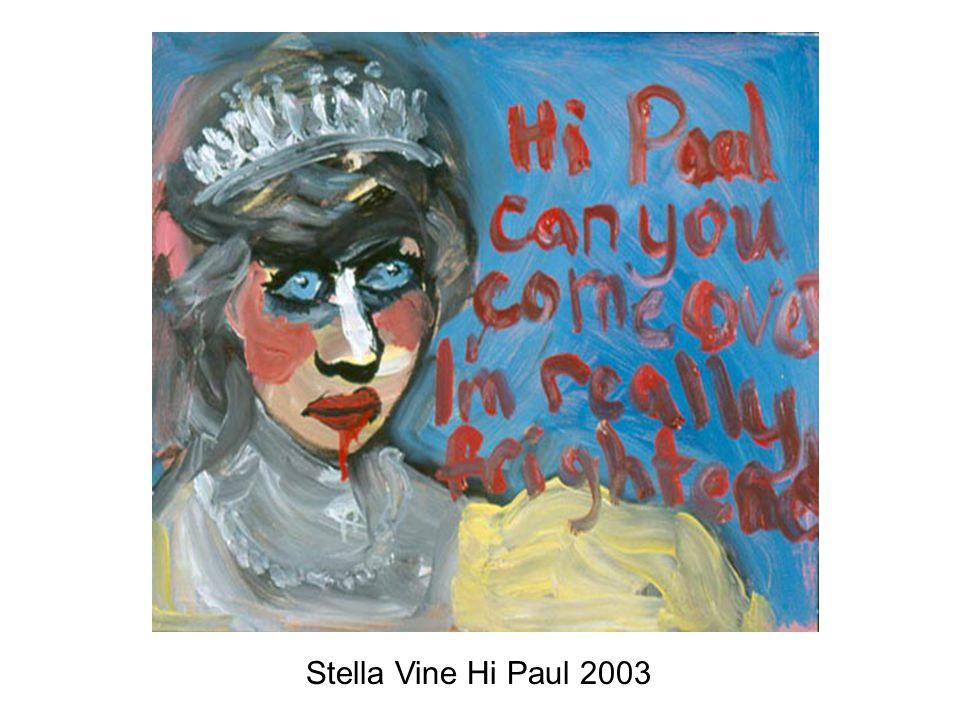 Stella Vine Hi Paul 2003