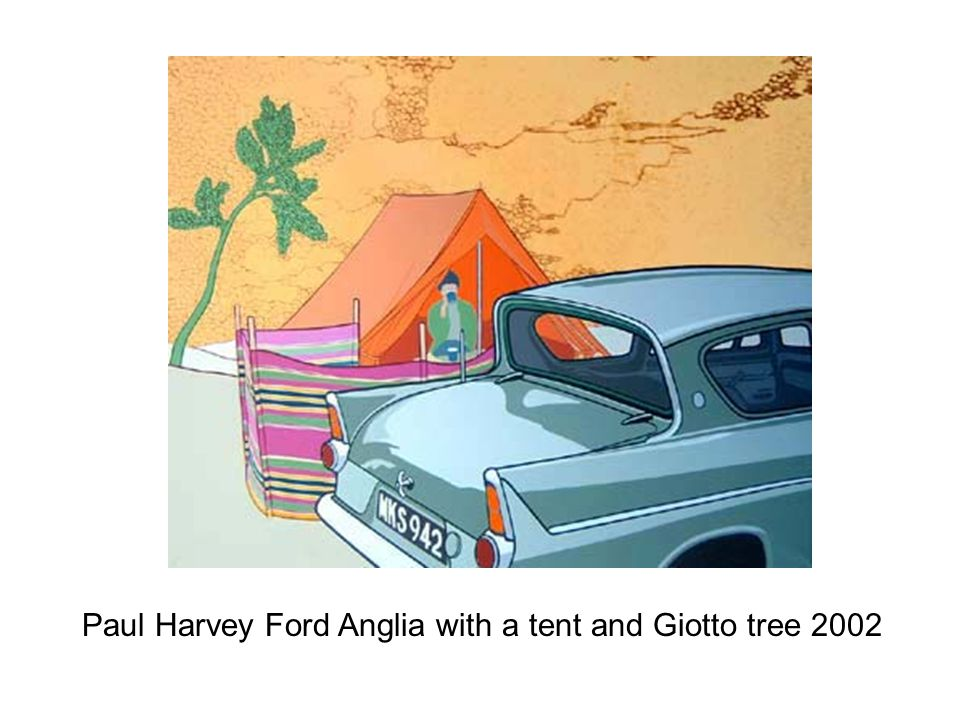 Paul Harvey Ford Anglia with a tent and Giotto tree 2002