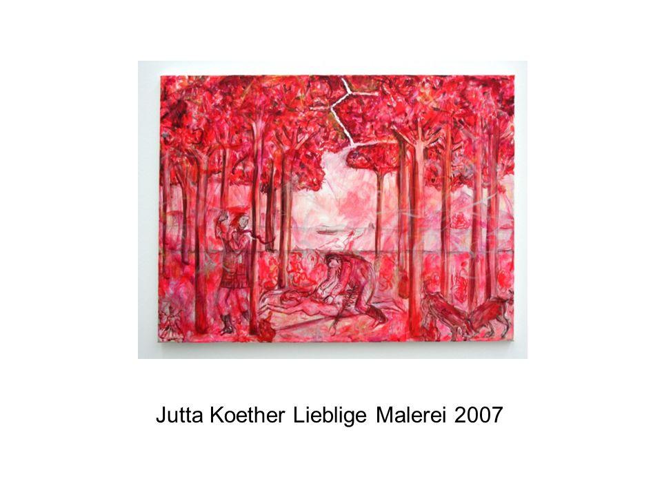 Jutta Koether Lieblige Malerei 2007