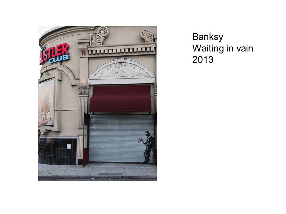 Banksy Waiting in vain 2013