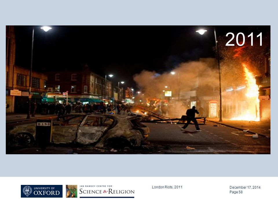 December 17, 2014 London Riots, 2011 Page 58 2011