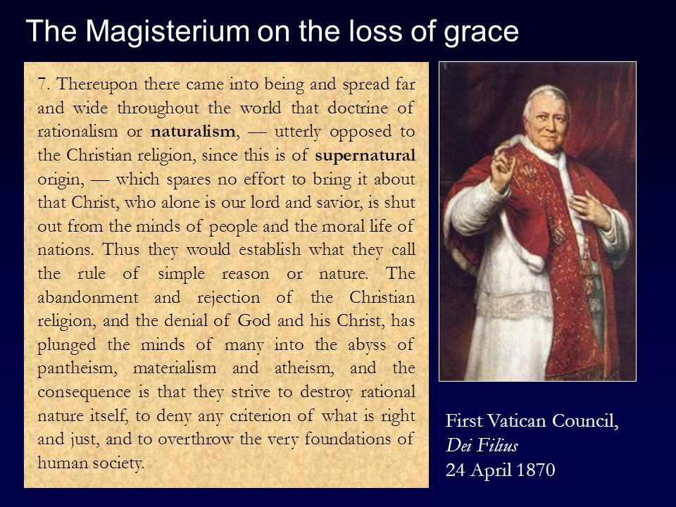 The Magisterium on the loss of grace 7.