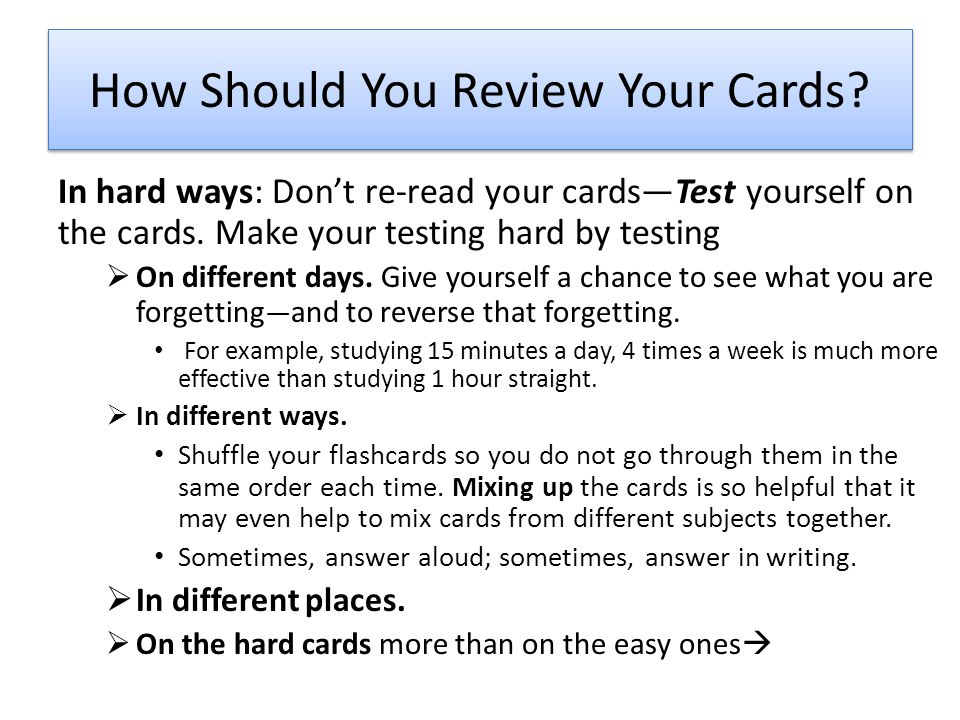 How Should You Review Your Cards.