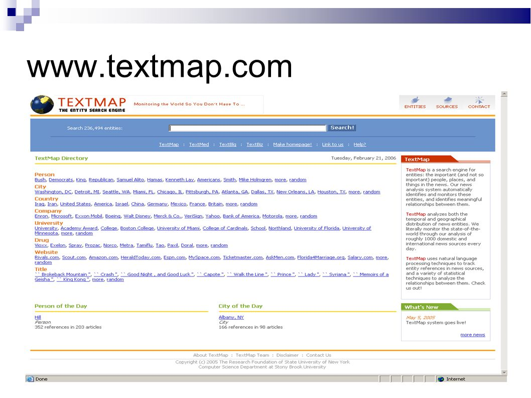 Description Extraction We use template-based methods and WordNet sense analysis to extract meaningful descriptions, such as: Warren Buffett, billionaire investor Giacomo, Kentucky Derby winner Kim Jong Il, North Korean leader
