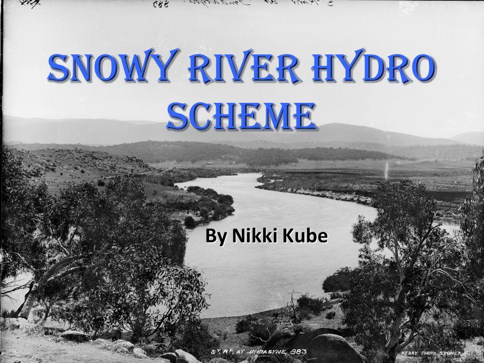 Snowy River Hydro Scheme By Nikki Kube