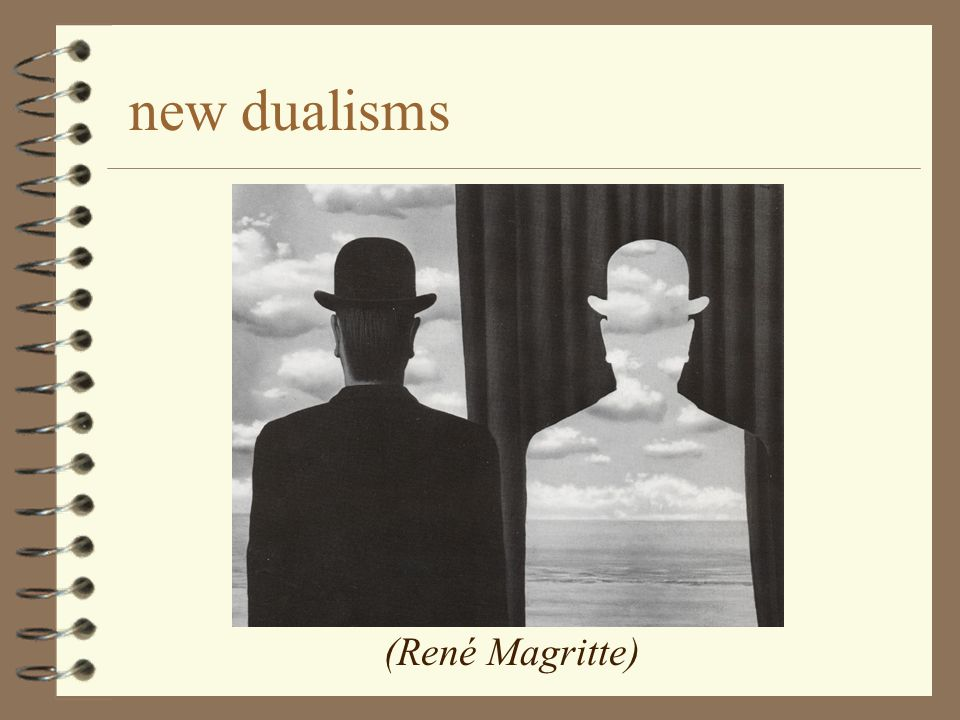 new dualisms (René Magritte)