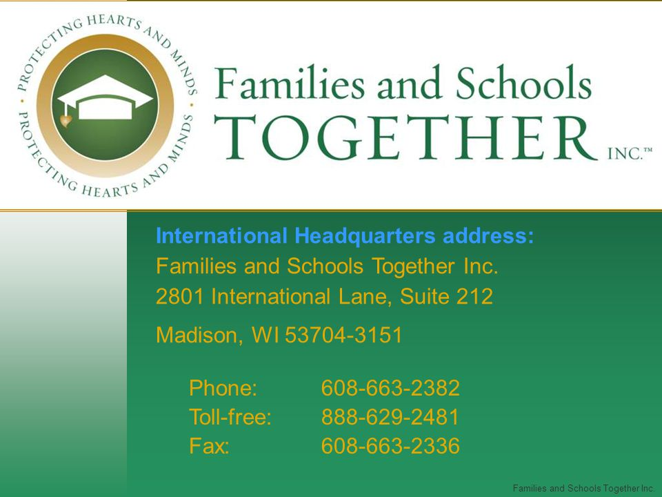 Families and Schools Together Inc.
