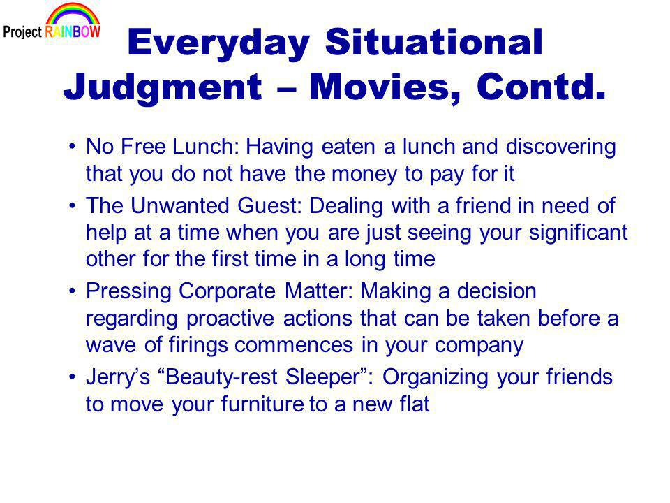 Everyday Situational Judgment – Movies, Contd.