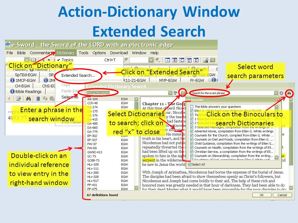 """Action-Dictionary Window Extended Search Click on """"Dictionary"""" Click on """"Extended Search"""" Enter a phrase in the search window Select Dictionaries to s"""