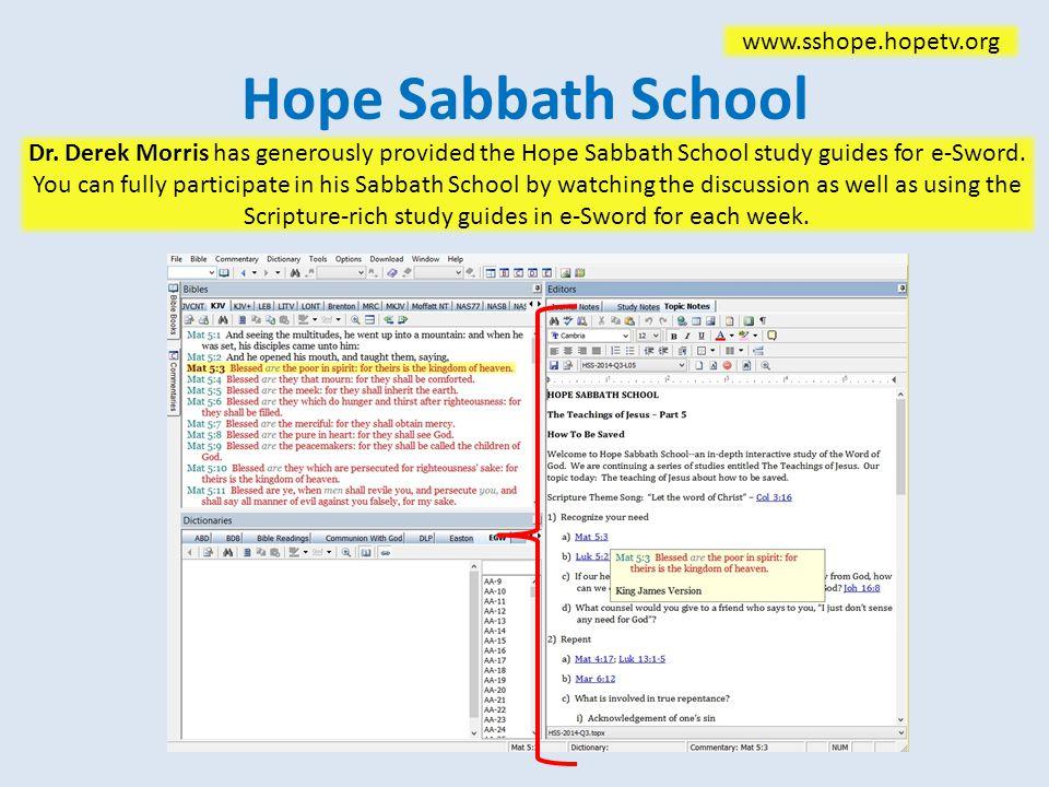 Hope Sabbath School www.sshope.hopetv.org Dr.
