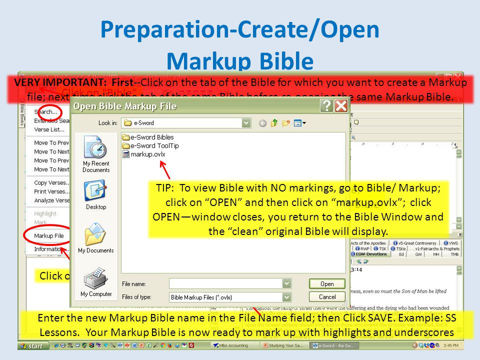 """Preparation-Create/Open Markup Bible Click on """"Bible"""" Click on """"Markup File"""" Enter the new Markup Bible name in the File Name field; then Click SAVE."""