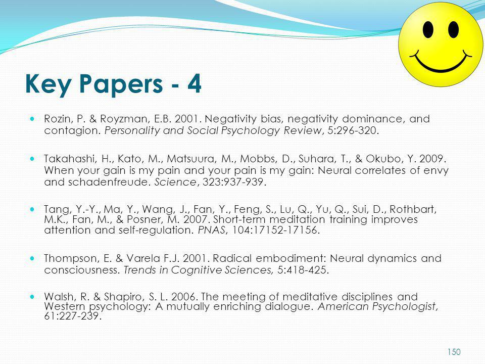 Key Papers - 4 Rozin, P. & Royzman, E.B. 2001. Negativity bias, negativity dominance, and contagion. Personality and Social Psychology Review, 5:296-3