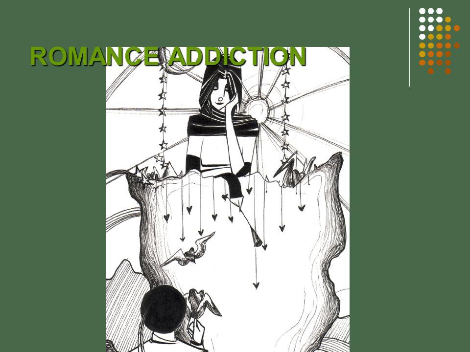 ROMANCE ADDICTION