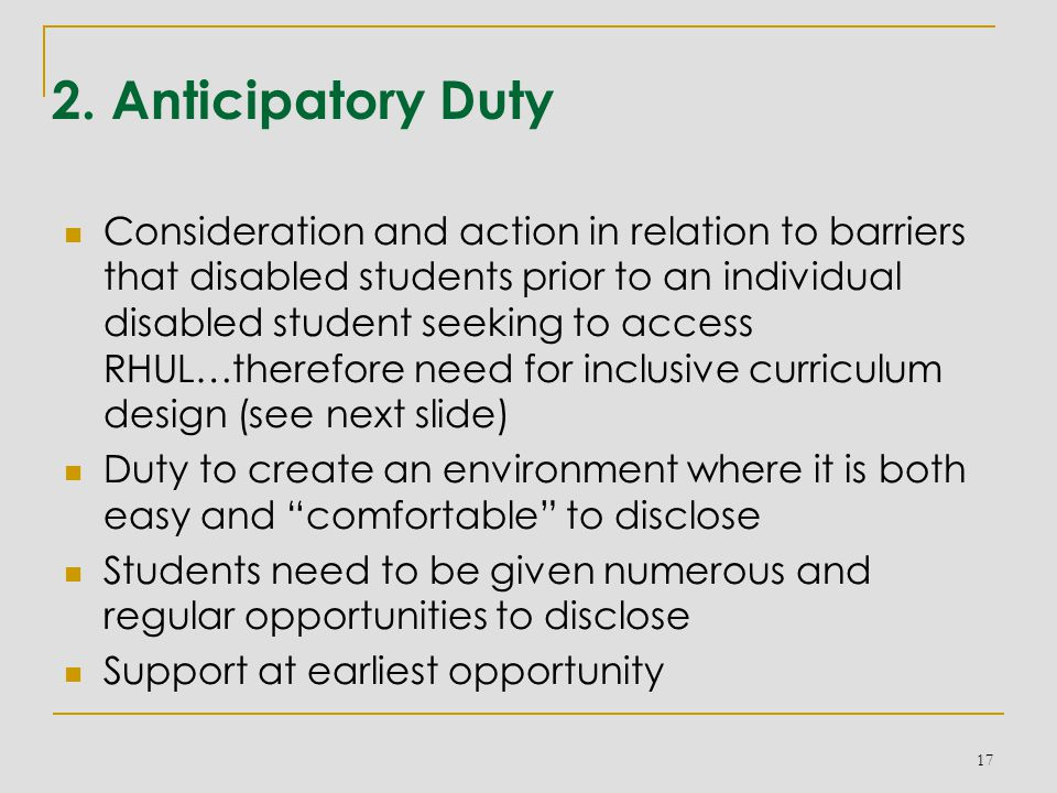 2. Anticipatory Duty Consideration and action in relation to barriers that disabled students prior to an individual disabled student seeking to access
