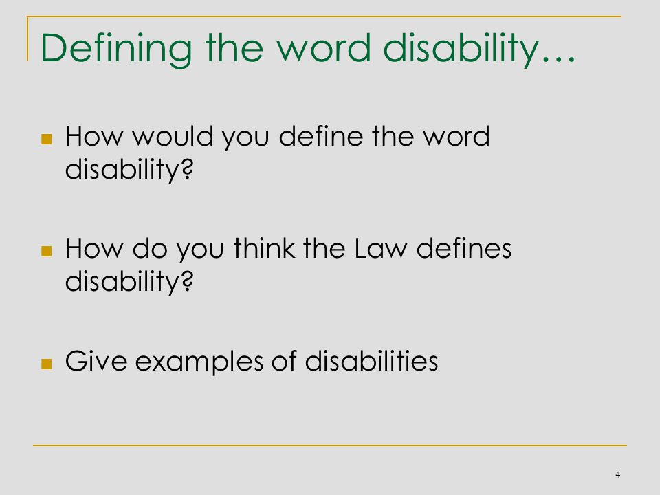 Defining the word disability… How would you define the word disability.