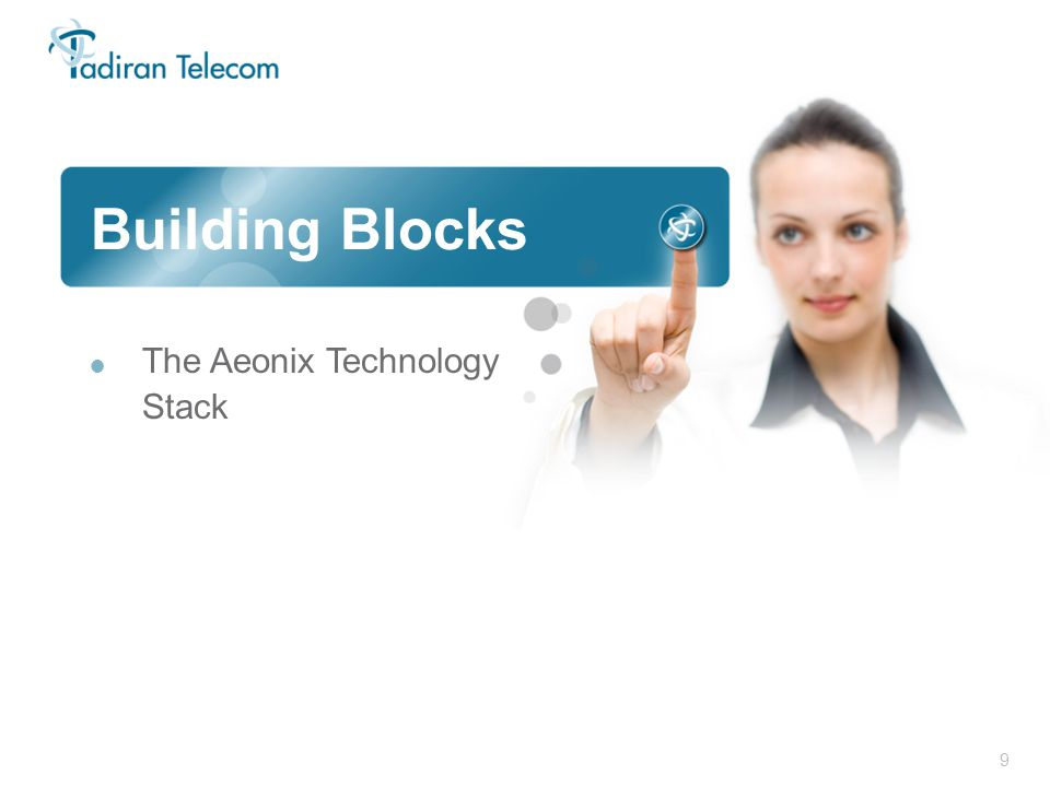 9 Building Blocks  The Aeonix Technology Stack