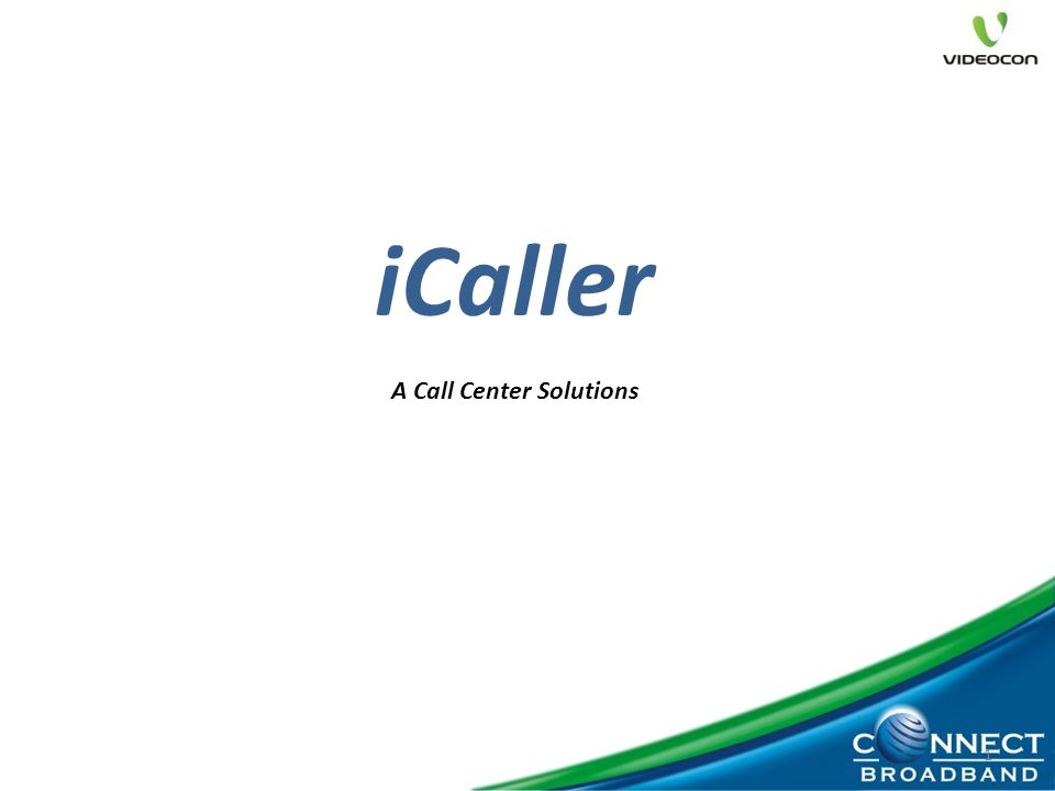 1 iCaller A Call Center Solutions