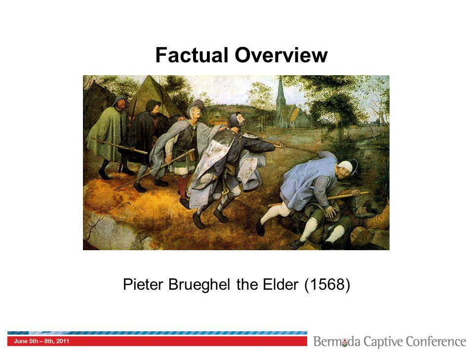 Factual Overview Pieter Brueghel the Elder (1568)