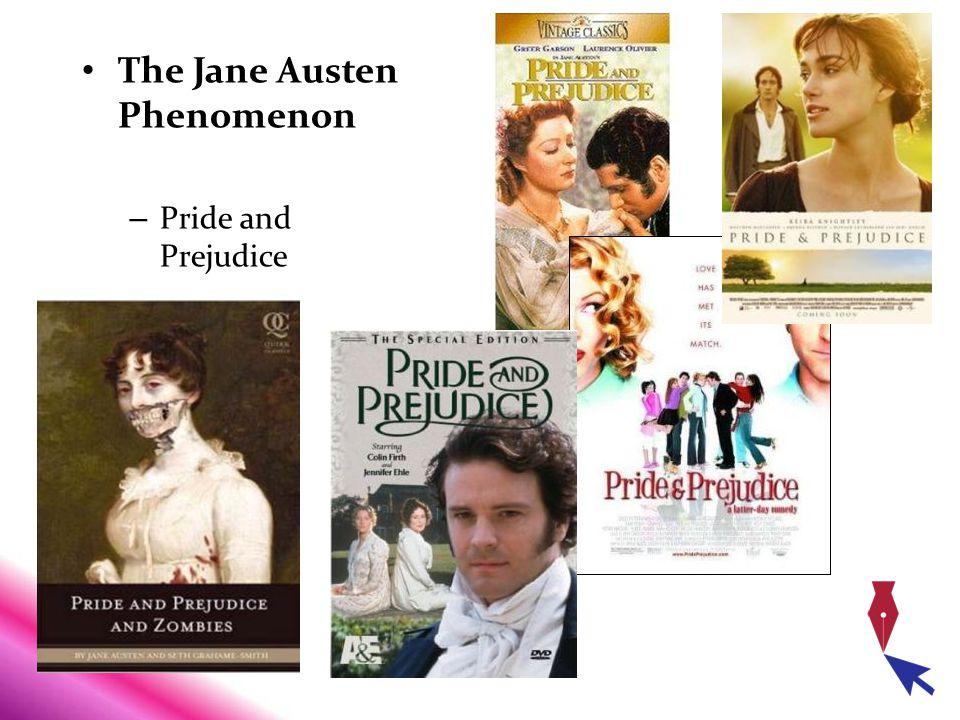 The Jane Austen Phenomenon – Pride and Prejudice