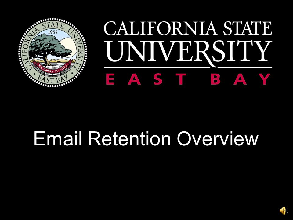 Email Retention Policy Presentation Handouts Before you start, please print the available handouts on the Email Retention Policy page at: https://www2