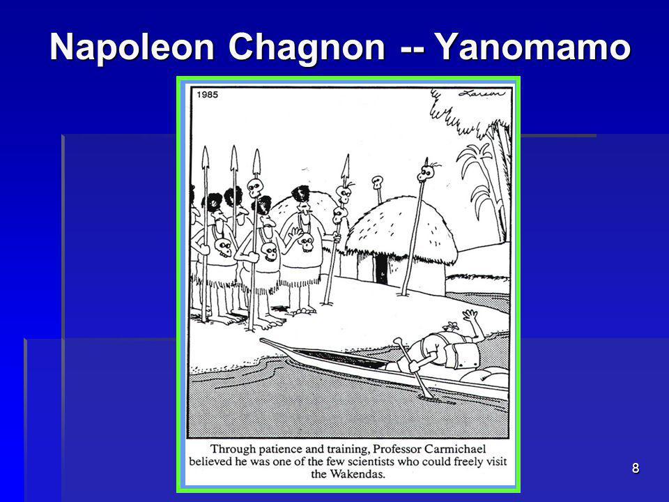8 Napoleon Chagnon -- Yanomamo