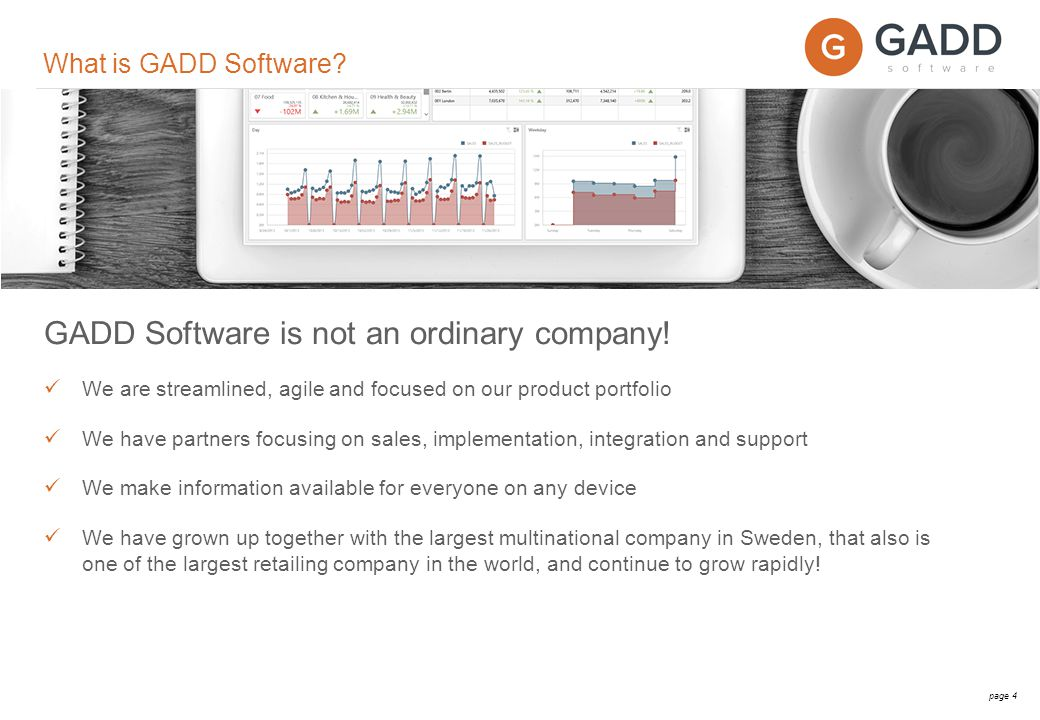 page 4 What is GADD Software. GADD Software is not an ordinary company.