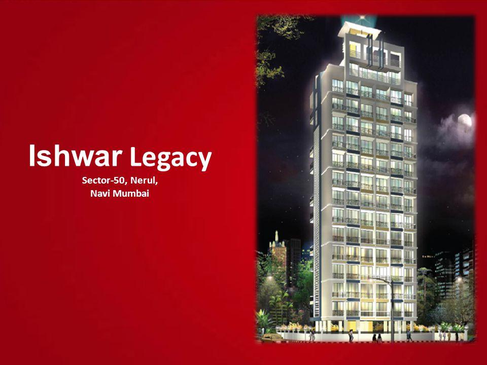 Ishwar Legacy Sector-50, Nerul, Navi Mumbai