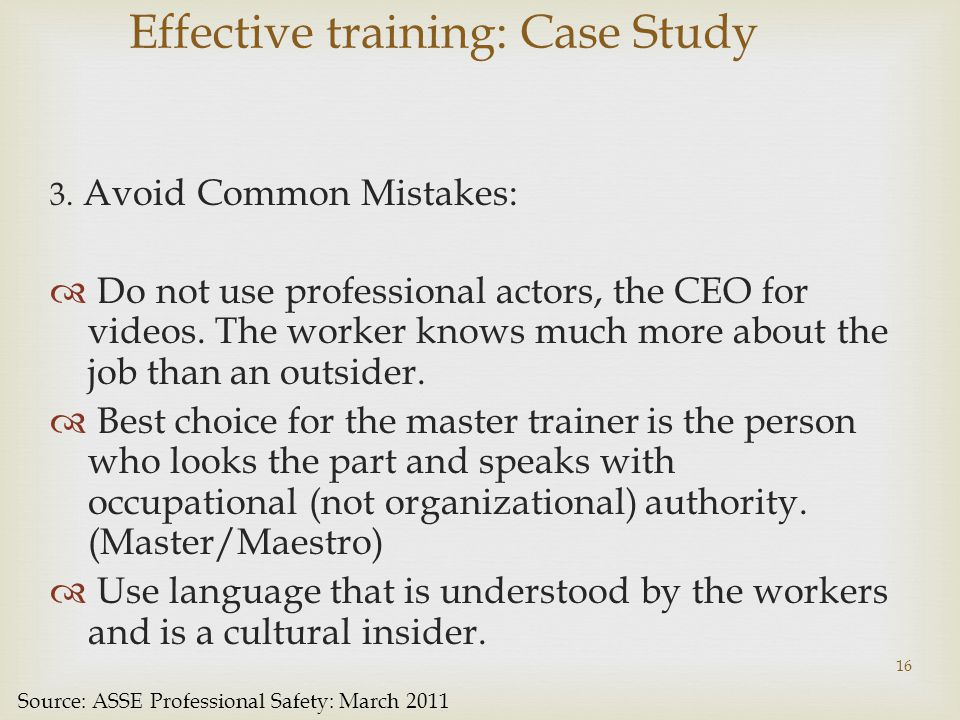 Effective training: Case Study 3.