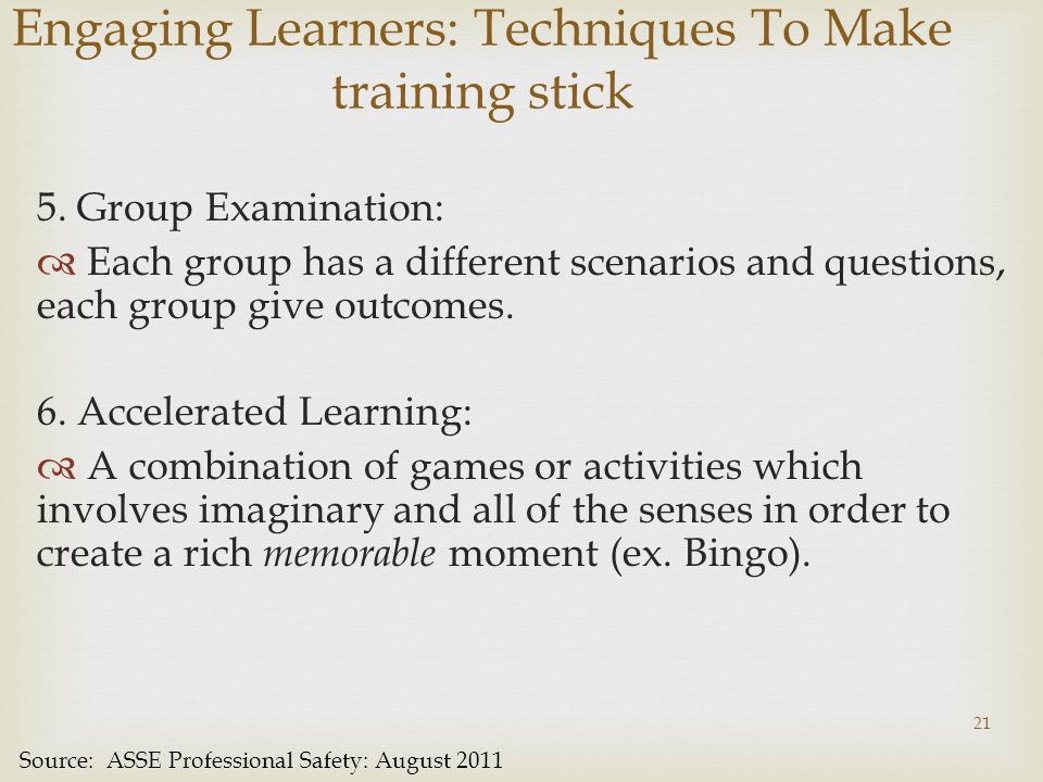 Engaging Learners: Techniques To Make training stick 5.